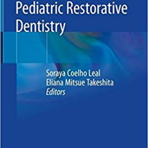 Pediatric Restorative Dentistry – 2019