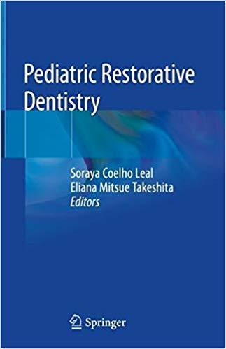 Pediatric Restorative Dentistry - 2019