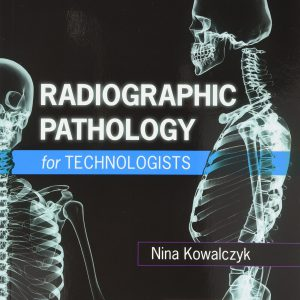 Radiographic Pathology For Technologists – 2018