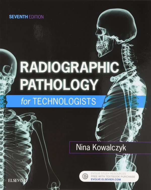 Radiographic Pathology for Technologists - 2018