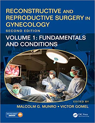 Reconstructive and Reproductive Surgery in Gynecology- Volume 1