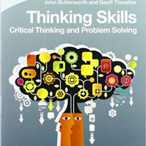 Thinking Skills : Critical Thinking And Problem Solving
