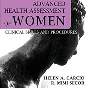 Advanced Health Assessment Of Women 2019: Clinical Skills And Procedures