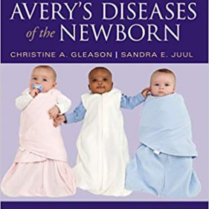 Avery's Diseases Of The Newborn – 2018