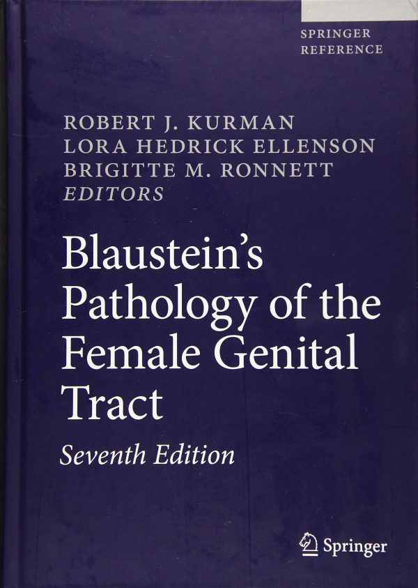 Blaustein's Pathology of the Female Genital Tract - 2019