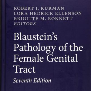 Blaustein's Pathology Of The Female Genital Tract – 2019