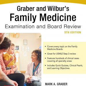 Graber And Wilbur's Family Medicine Examination And Board Review – 2020