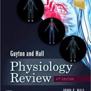 Guyton & Hall Physiology Review – 2020