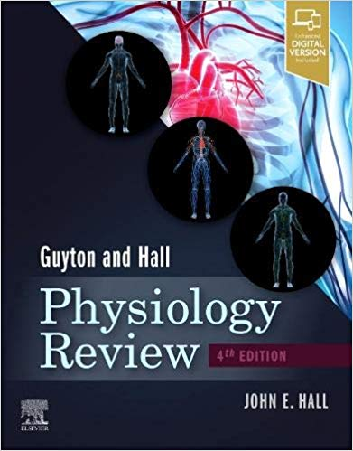 Guyton & Hall Physiology Review - 2020
