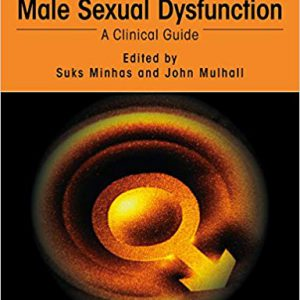 Male Sexual Dysfunction: A Clinical Guide – 2018