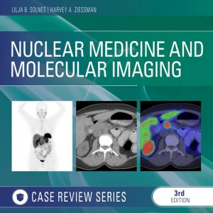 Nuclear Medicine And Molecular Imaging : Case Review Series – 2020
