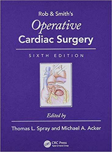 Operative Cardiac Surgery (Rob & Smith's Operative Surgery Series)