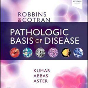 Robbins & Cotran Pathologic Basis Of Disease – 2020