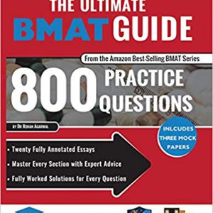 The Ultimate BMAT Guide : 800 Practice Questions – 2017