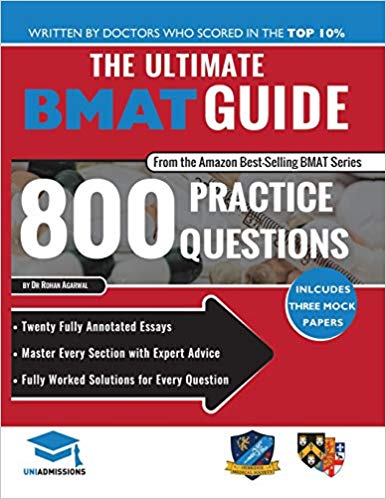 The Ultimate BMAT Guide : 800 Practice Questions - 2017