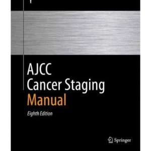 AJCC Cancer Staging Manual ۲۰۱۷