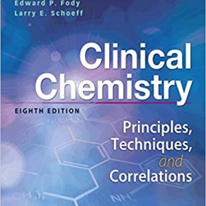 Clinical Chemistry: Principles, Techniques, Correlations – 2017