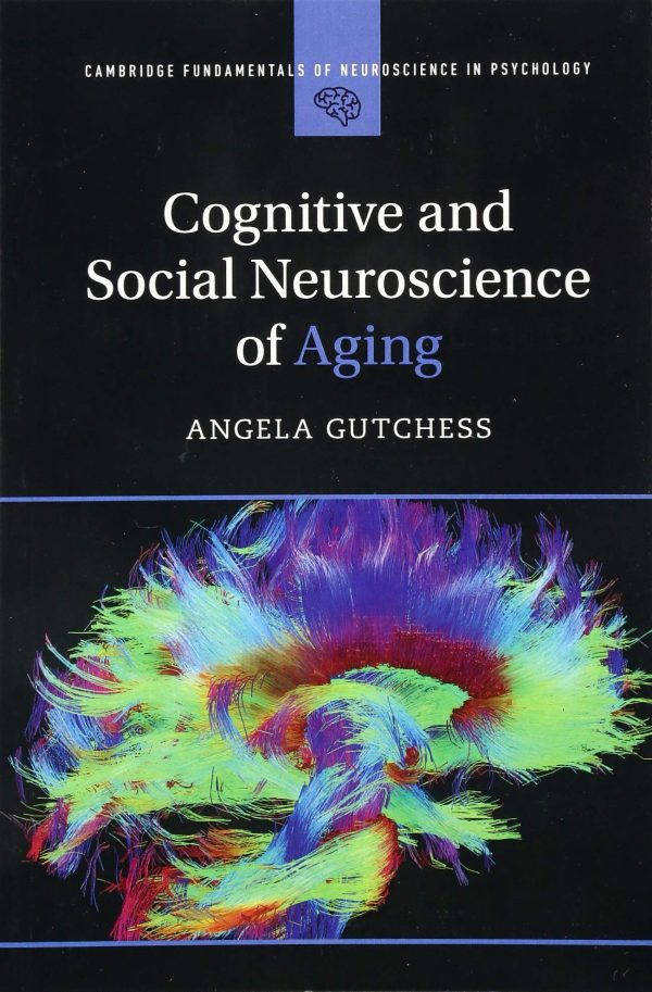 Cognitive and Social Neuroscience of Aging - 2019