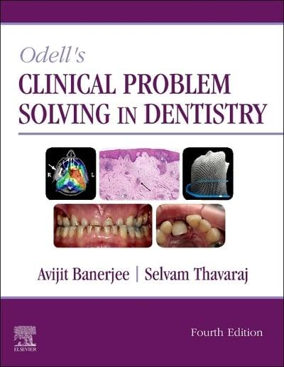 Odell's Clinical Problem Solving in Dentistry - 2020