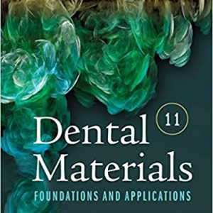 Dental Materials : Foundations And Applications – مواد دندانی پاورز