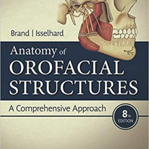 Anatomy Of Orofacial Structures – Brand – 2019