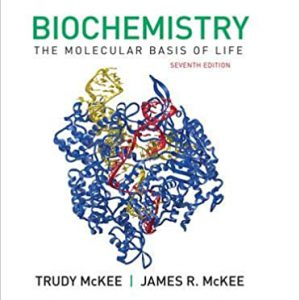 Biochemistry – The Molecular Basis Of Life 2019