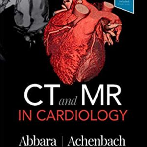 CT And MR In Cardiology – 2019 | کتاب سی تی و ام آر در کاردیولوژی