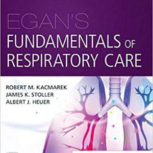 Egan's Fundamentals Of Respiratory Care – 2020