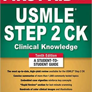 First Aid For The USMLE Step 2 CK – 2019