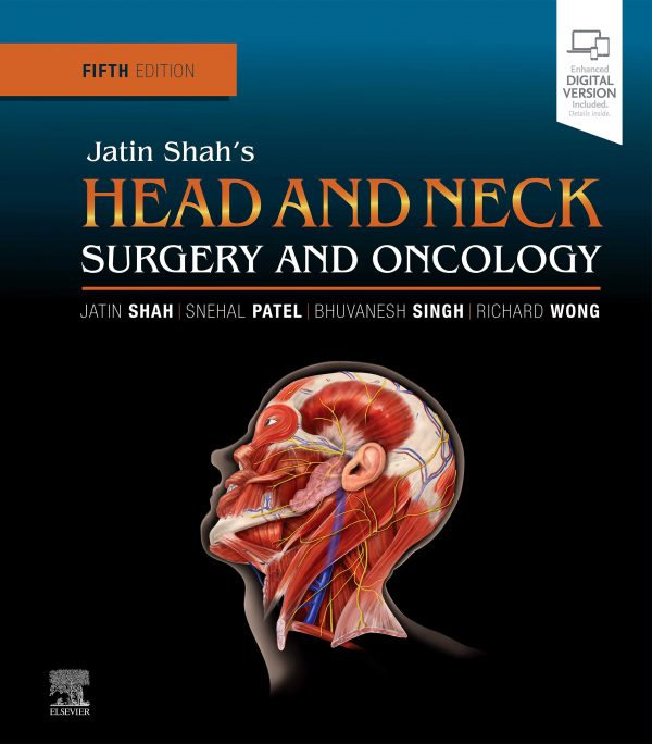 Jatin Shah's Head and Neck Surgery and Oncology5th Edition - جراحی سر و گردن و انکولوژی - اشراقیه - 2019