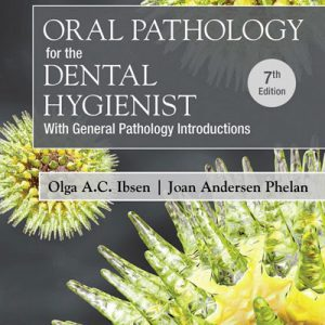 Oral Pathology For The Dental Hygienist – پاتولوژی دهان و دندان