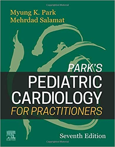 Park's Pediatric Cardiology for Practitioners - 2021 - نشر اشراقیه قلب و عروق کودکان