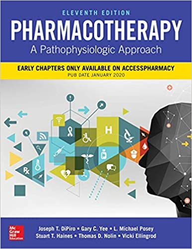 Pharmacotherapy- A Pathophysiologic Approach - DiPiro- کتاب فارماکوتراپی دیپیرو 2021 - نشر اشراقیه