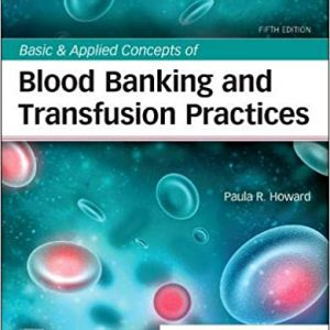 Basic & Applied Concepts Of Blood Banking And Transfusion Practices | کتاب بانک خون و انتقال خون