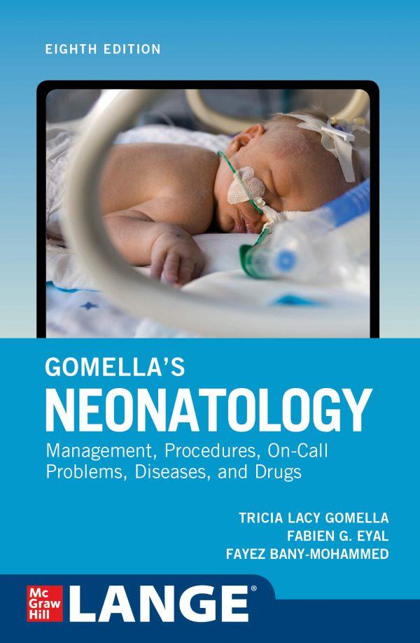 کتاب نوزادان گوملا - ویرایشی هشتم - Gomella Neonatology 2020