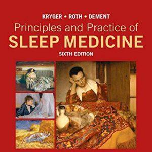 Principles And Practice Of Sleep Medicine 6th Edition | مبانی و اصول عملی طب خواب