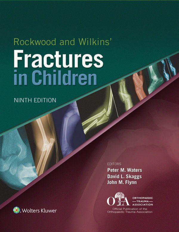 Rockwood and Wilkins Fractures in Children-افست رنگی نشر اشراقیه ارتوپدی شکستگی راکوود اطفال - کودکان