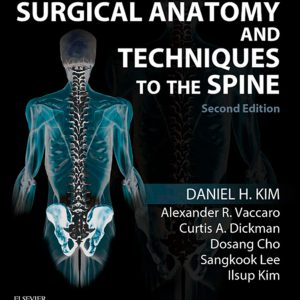 Surgical Anatomy And Techniques To The Spine | آناتومی و تکنیک های جراحی اسپاین