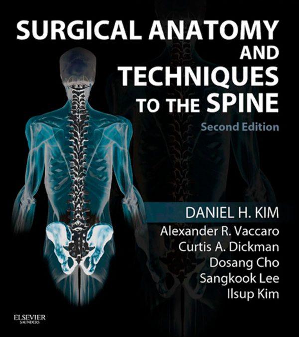 Surgical Anatomy and Techniques to the Spine - آناتومی و تکنیک های جراحی اسپاین واکارو - vaccaro - افست اشراقیه