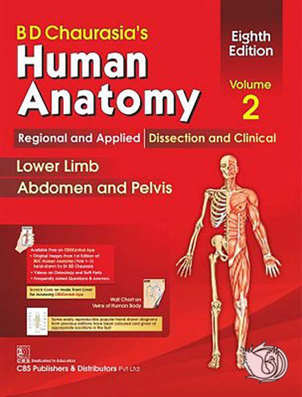 Chaurasia's Human Anatomy - Volume 2: Regional and - کتاب آناتومی چوراسیا 2019 | آناتومی چوراسیا 2019