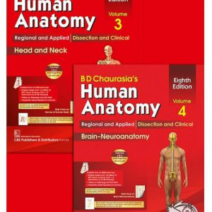 Chaurasia's Human Anatomy – Volume Volumes 3 & 4: Regional And Applied Dissection | آناتومی چوراسیا ۲۰۱۹