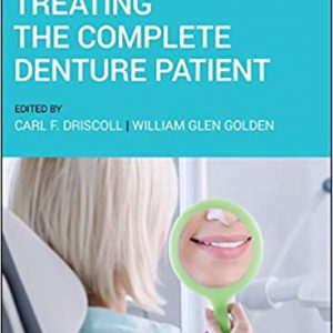Treating The Complete Denture Patient 1st Edition | 2020