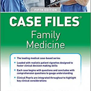 Case Files Family Medicine – 5th Edition | 2021