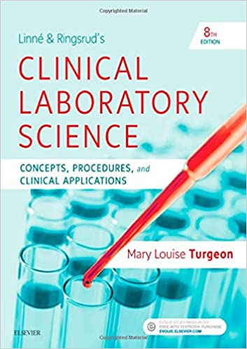 Linne & Ringsrud's Clinical Laboratory Science 2020