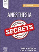 Anesthesia Secrets 6th Edition   2020