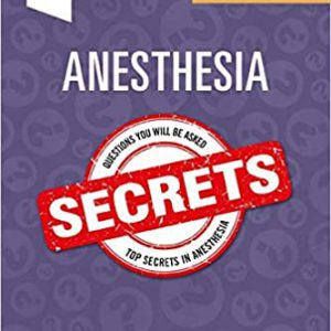 Anesthesia Secrets 6th Edition | 2020