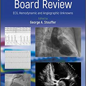 Cardiology Board Review | ECG, Hemodynamic And Angiographic Unknowns – 2019