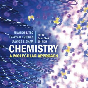 Chemistry : A Molecular Approach | 3rd Canadian Edition – 2020