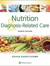 Nutrition And Diagnosis-Related Care 8th Edition | 2015