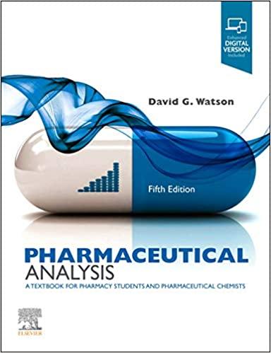Pharmaceutical Analysis : A Textbook for Pharmacy Students and Pharmaceutical Pharmaceutical Analysis 2020  